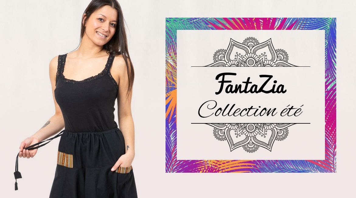 Collection ete Fantazia
